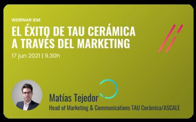 Webinar IEM El éxito de TAU Cerámica a través del marketing