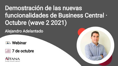 Webinar Demostración de las nuevas funcionalidades de Business Central · Octubre (wave 2 2021)