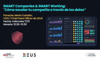 """SMART Companies & SMART Working: """"Cómo escalar tu compañía a través de los datos"""""""