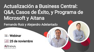 Webinar Actualización a Business Central: Q&A, Casos de Éxito, y Programa de Microsoft y Aitana