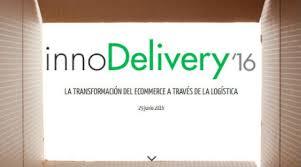 InnoDelivery 2016: la transformaci�n del e-commerce a trav�s de la log�stica