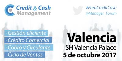 Regresa el Foro Credit & Cash Management Valencia 2017