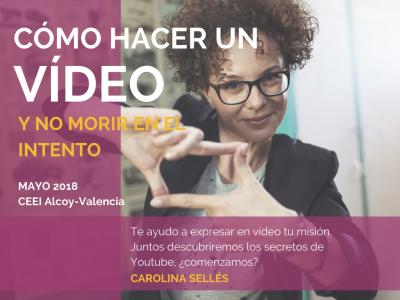 Curso Cómo hacer un vídeo y no morir en el intento. Marketing con Youtube