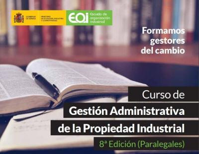 8ª edición Curso de Gestión Administrativa de la Propiedad Industrial (Paralegales) - 2018
