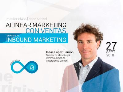 Master Class: Alinear Marketing con Ventas gracias al Inbound Marketing