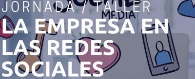 Jornada / Taller La Empresa en las Redes Sociales