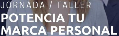 Jornada/Taller Potencia tu Marca Personal