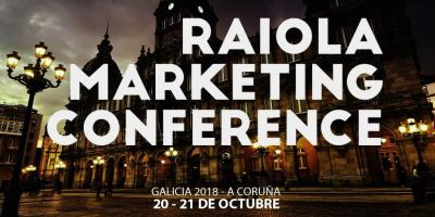 II Edición Raiola Marketing Conference 2018