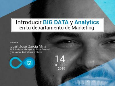 Master Class: Introducir BIG DATA y Analytics en tu departamento de Marketing