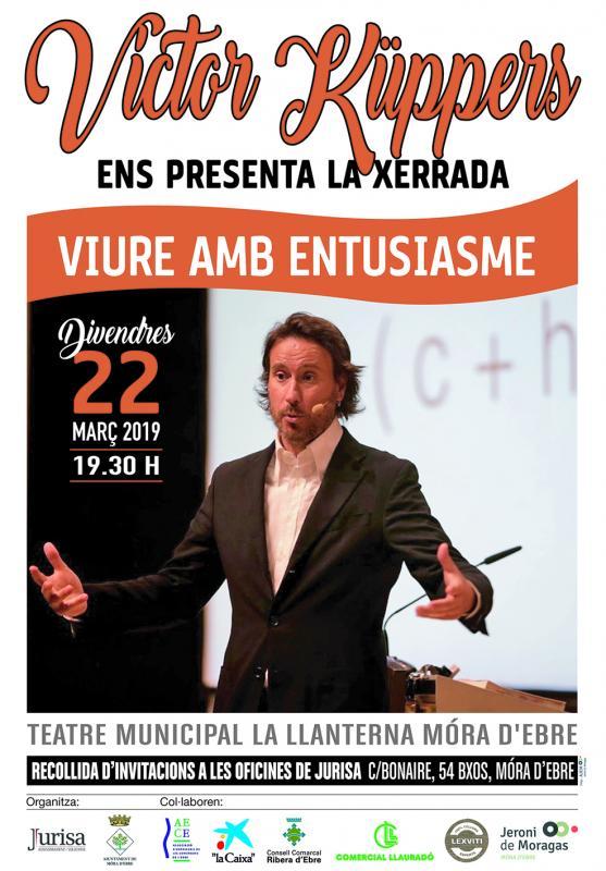"""Conferencia: """"Vivir con entusiasmo"""" . Victor Küppers"""