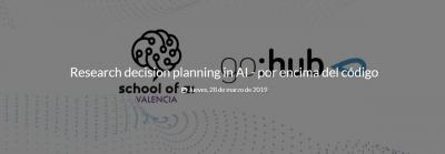 Research decision planning in AI - por encima del código