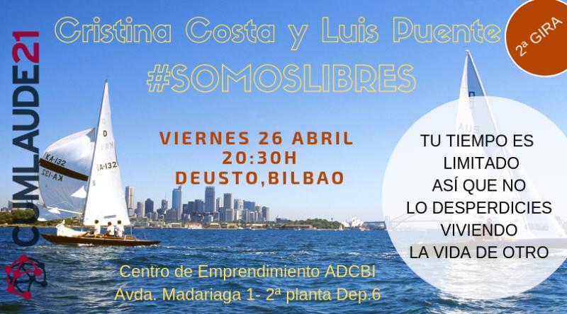 #SOMOSLIBRES 2ª GIRA BILBAO