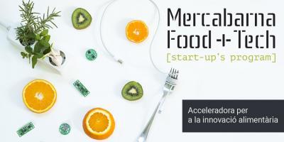 Programa de aceleración Mercabarna Food&Tech