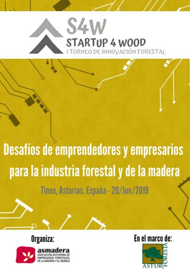 STARTUP 4 WOOD - I Torneo de Innovación Forestal