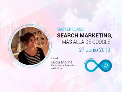 Master Class: Search Marketing, más allá de Google