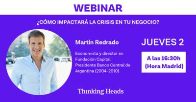 """Webinar: """"¿Cómo enfrenta tu empresa la economía del coronavirus?"""". Martín Redrado"""