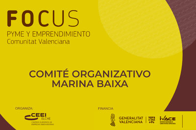 Comité Organizativo Focus Pyme y Emprendimiento Marina Baixa 2020
