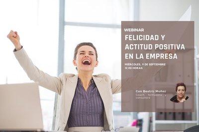 Felicidad y actitud positiva en la empresa