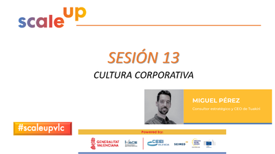 SCALE UP 2021 - SESION 13