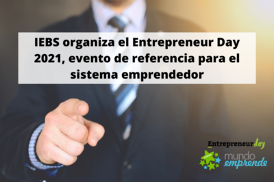 IEBS organiza el Entrepreneur Day 2021