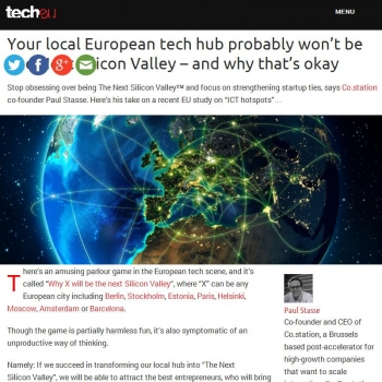 Your local European tech hub probably won't be The Next Silicon Valley – and why that's okay