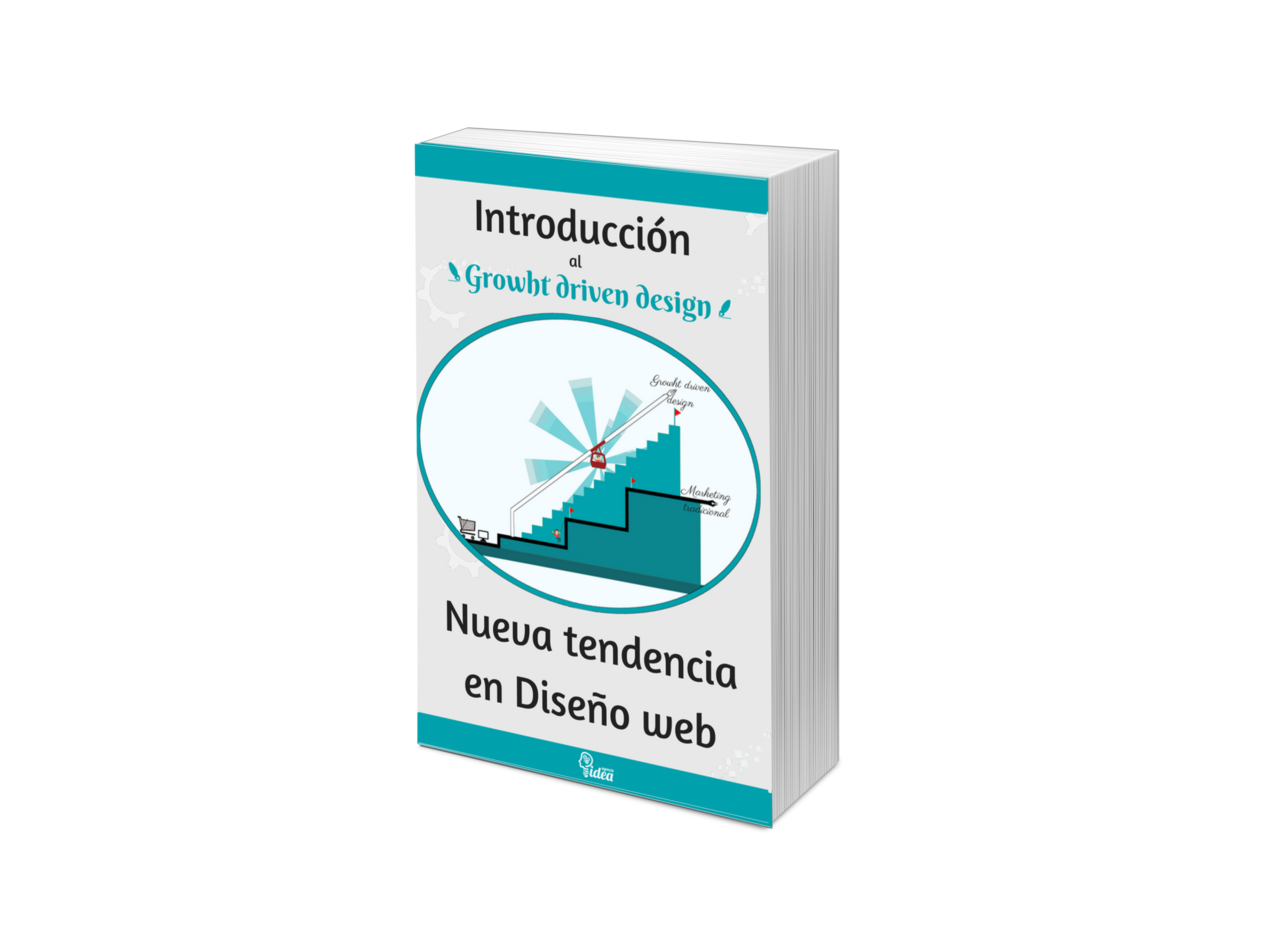 Descarga eBook Growth Driven Desing
